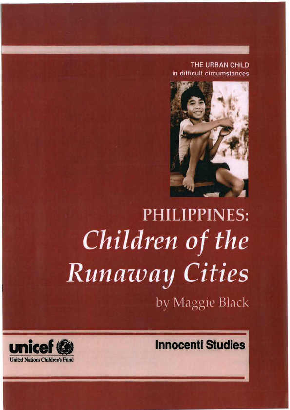 Children of the Runaway Cities: The impact of urban poverty on childhood and family life in the Philippines