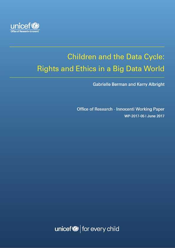 Children and the Data Cycle:Rights and Ethics in a Big Data World