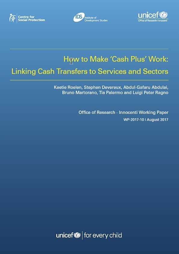 How to Make 'Cash Plus' Work: Linking Cash Transfers to Services and Sectors
