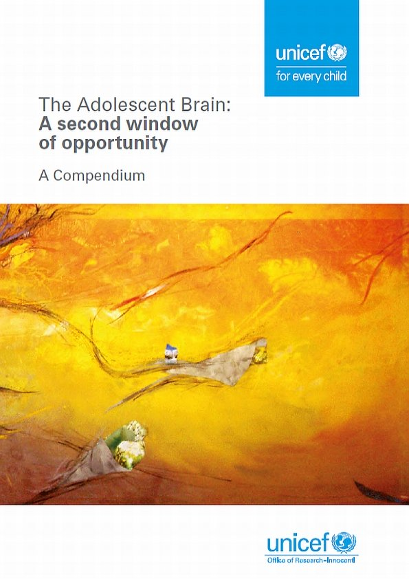 The Adolescent Brain: A second window of opportunity - A compendium