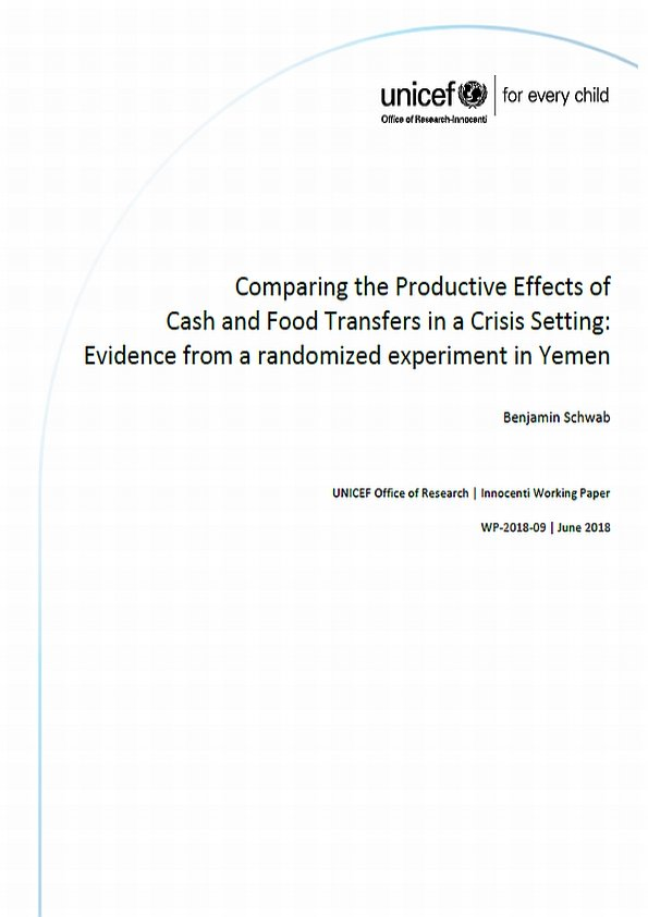 Comparing the Productive Effects of Cash and Food Transfers in a Crisis Setting: Evidence from a randomized experiment in Yemen