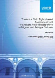 Towards a Child Rights-based Assessment Tool to Evaluate National Responses to Migrant and Refugee Children