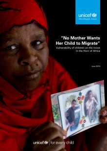 """No Mother Wants Her Child to Migrate"" Vulnerability of Children on the Move in the Horn of Africa"