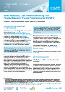 Social Protection, Cash Transfers and Long-Term Poverty Reduction: Transfer Project Workshop Brief 2019