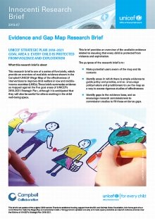 Evidence and Gap Map Research Brief: UNICEF STRATEGIC PLAN 2018–2021 GOAL AREA 3: EVERY CHILD IS PROTECTED FROM VIOLENCE AND EXPLOITATION