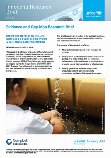 Evidence and Gap Map Research Brief: UNICEF STRATEGIC PLAN 2018–2021 GOAL AREA 4: EVERY CHILD LIVES IN A SAFE AND CLEAN ENVIRONMENT