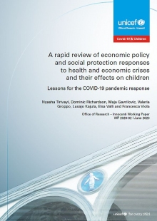 A Rapid Review of Economic Policy and Social Protection Responses to Health and Economic Crises and Their Effects on Children: Lessons for the COVID-19 pandemic response