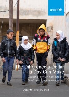 The Difference a Dollar a Day Can Make: Lessons from UNICEF Jordan's Hajati cash transfer programme