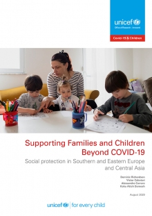 Supporting Families and Children Beyond COVID-19: Social protection in Southern and Eastern Europe and Central Asia