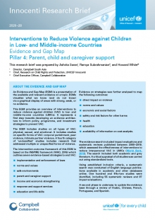 Interventions to Reduce Violence against Children in Low- and Middle-income Countries Pillar 4: Parent, child and caregiver support