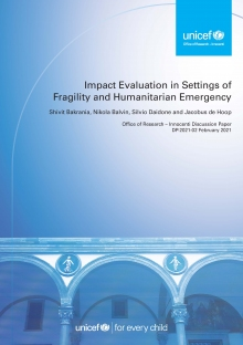 Impact Evaluation in Settings of Fragility and Humanitarian Emergency