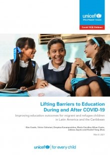 Lifting Barriers to Education During and After COVID-19: Improving education outcomes for migrant and refugee children in Latin America and the Caribbean