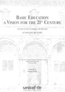 Basic Education: A vision for the 21st century. Global Seminar Report, 1998