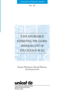 Is EFA Affordable? Estimating the global minimum cost of 'Education for All'