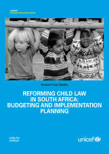 Reforming Child Law in South Africa: Budgeting and implementation planning