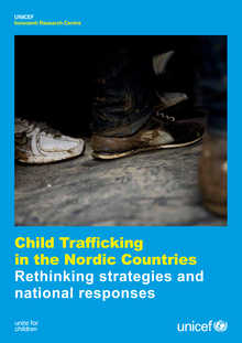 Child Trafficking in the Nordic Countries: Rethinking strategies and national responses