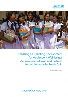 Realizing an Enabling Environment for Adolescent Well-being: An inventory of laws and policies for adolescents in South Asia
