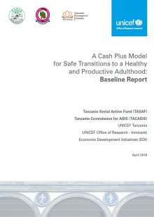 A Cash Plus Model for Safe Transitions to a Healthy and Productive Adulthood: Baseline Report